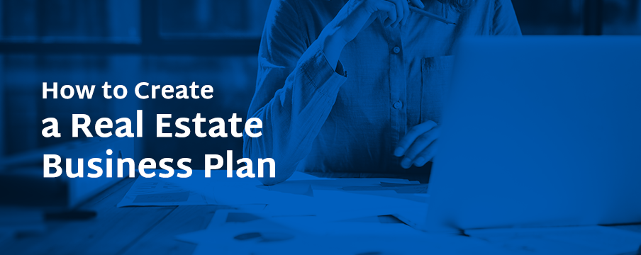 how to create a real estate business plan