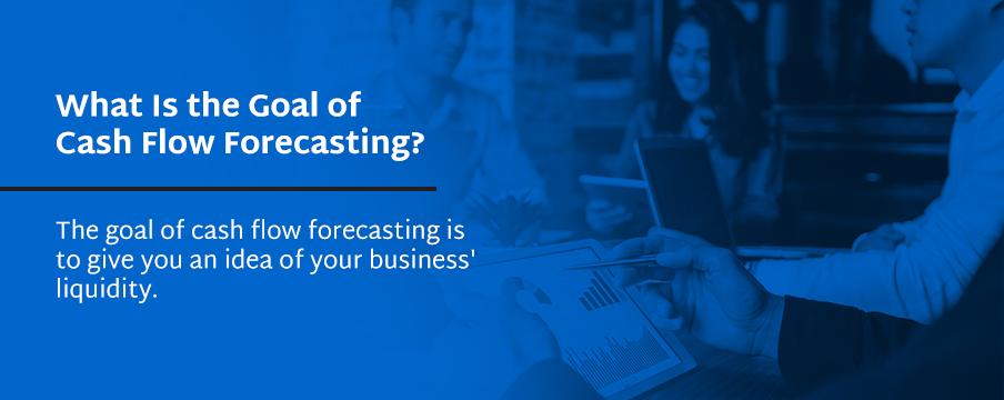 goals of cash flow forecasting